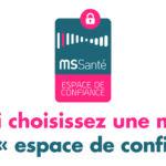 MSSanté – La messagerie de santé sécurisée
